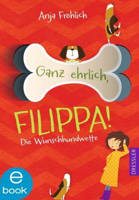 Ganz ehrlich, Filippa!, Anja Fröhlich
