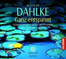 Ganz entspannt, Audio-CD, Ruediger Dahlke