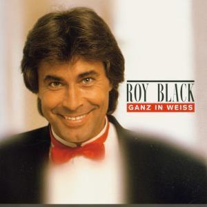 Ganz In Weiß, Roy Black