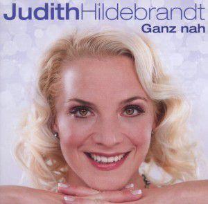 Ganz Nah, Judith Hildebrandt