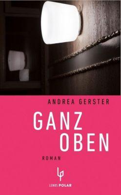 Ganz oben - Andrea Gerster pdf epub