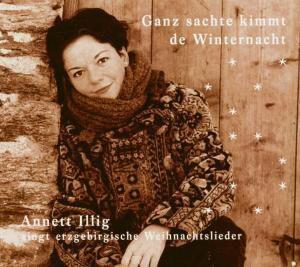Ganz Sachte Kimmt De Winternac, Annett Illig