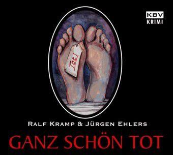 Ganz schön tot, 1 Audio-CD, Ralf Kramp, Jürgen Ehlers