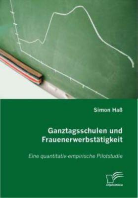Ganztagsschulen und Frauenerwerbstätigkeit, Simon Haß