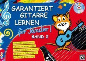 Garantiert Gitarre lernen für Kinder: Bd.2 Kinderleicht Akkorde lernen, mit vielen bekannten Liedern, Liedbegleitung, Solo- & Duospiel, für Einzel- & Partnerunterr, Norbert Roschauer, Tom Pold
