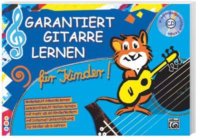 Garantiert Gitarre lernen für Kinder, mit Audio-CD