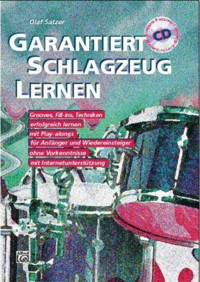 Garantiert Schlagzeug lernen, m. 2 Audio-CDs, Olaf Satzer