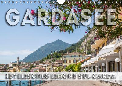 GARDASEE Idyllisches Limone sul Garda (Wandkalender 2018 DIN A4 quer) Dieser erfolgreiche Kalender wurde dieses Jahr mit, Melanie Viola