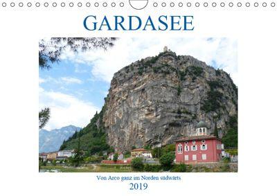 GARDASEE Von Arco ganz im Norden südwärts (Wandkalender 2019 DIN A4 quer), Gisela Kruse