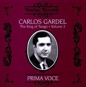 Gardel King Of Tango Vol.2, Carlos Gardel