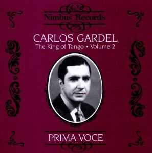 Gardel King Of Tango Vol.2, Carlos Gardel