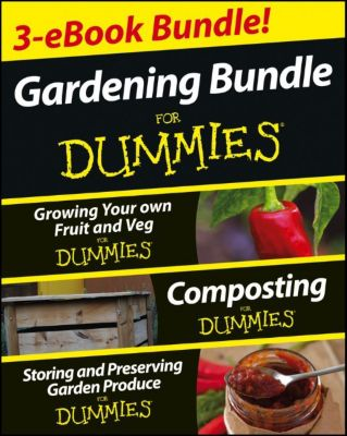 Gardening For Dummies Three e-book Bundle, Geoff Stebbings, Cathy Cromwell, Pammy Riggs