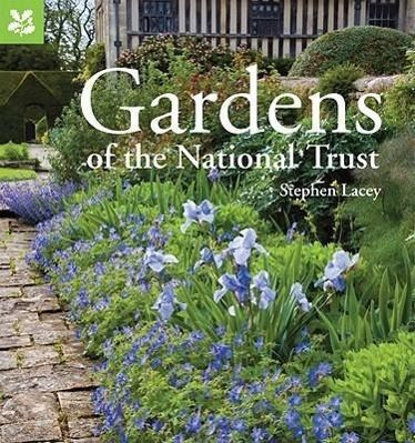 Gardens of the National Trust, Stephen Lacey