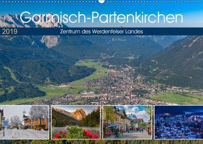 Garmisch-Partenkirchen - Zentrum des Werdenfelser Landes (Wandkalender 2019 DIN A2 quer), Dieter-M. Wilczek