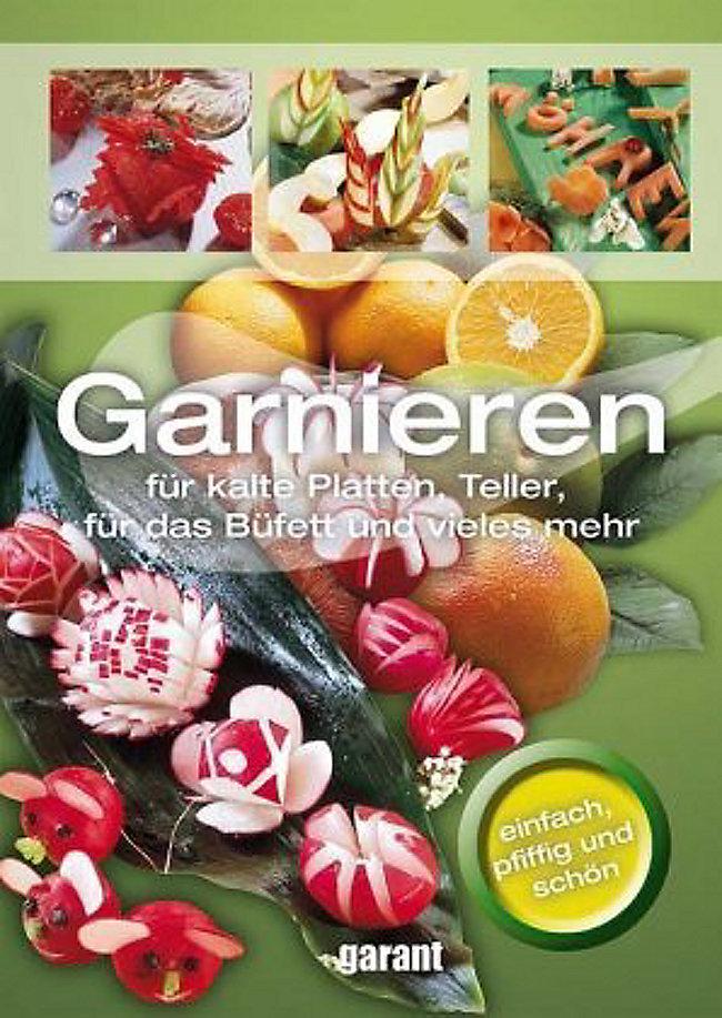 Garnieren Fur Kalte Platten Teller Das Bufett Und Vieles Mehr