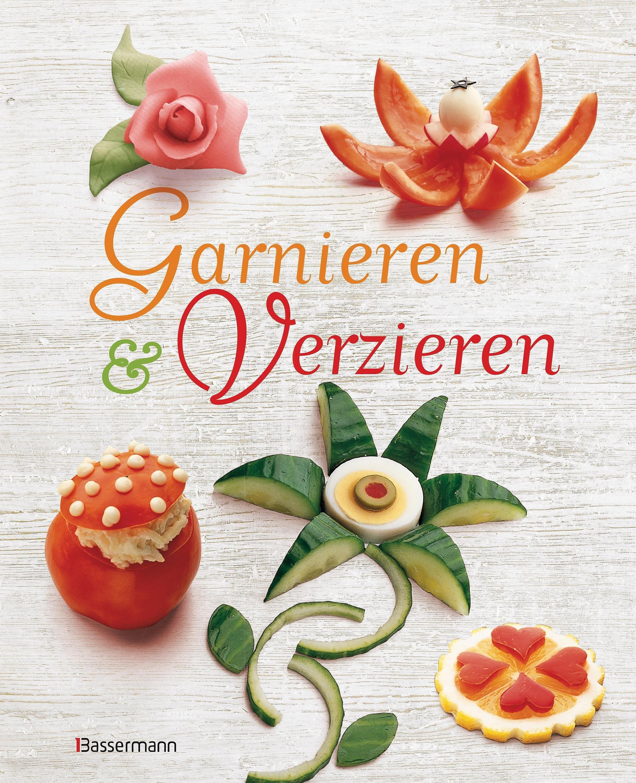Garnieren Verzieren Buch Jetzt Bei Weltbildde Online Bestellen