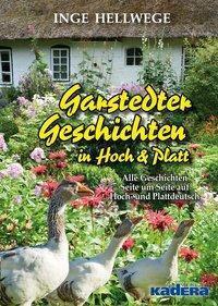 Garstedter Geschichten in Hoch & Platt - Inge Hellwege pdf epub