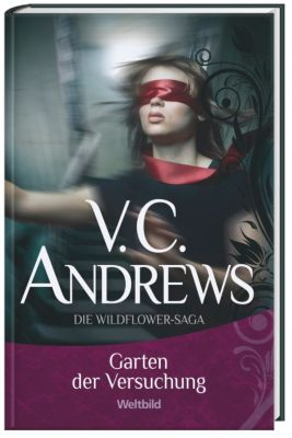 Garten der Versuchung, V.C. Andrews