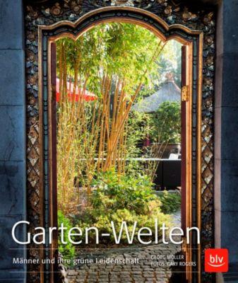 Garten-Welten, Gary Rogers, Georg Möller