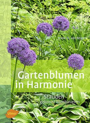 gartenblumen in harmonie buch portofrei bei bestellen. Black Bedroom Furniture Sets. Home Design Ideas