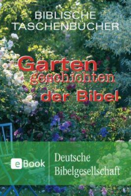 Gartengeschichten der Bibel