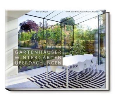 Gartenhäuser, Wintergärten, Überdachungen - Lars Weigelt |