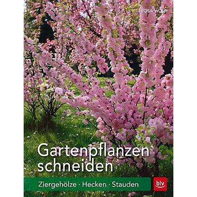 Gartenpflanzen schneiden buch von rosa wolf portofrei for Gartenpflanzen bestellen