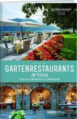Gartenrestaurants im Tessin, Claus Schweitzer