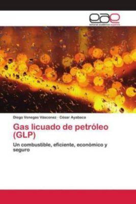 Gas licuado de petróleo (GLP), Diego Venegas Vásconez, César Ayabaca