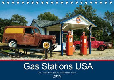 Gas Stations USA - Der Treibstoff für den Amerikanischen Traum (Tischkalender 2019 DIN A5 quer), Boris Robert