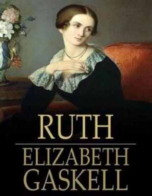 Gaskell, E: Ruth, Elizabeth Gaskell