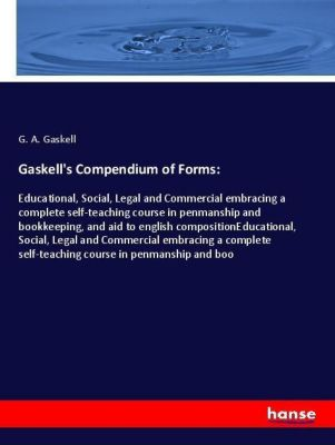 Gaskell's Compendium of Forms:, G. A. Gaskell
