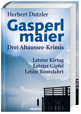 Gasperlmaier. Drei Altaussee-Krimis, Herbert Dutzler