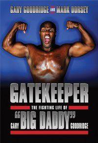 Gatekeeper, Gary Goodridge