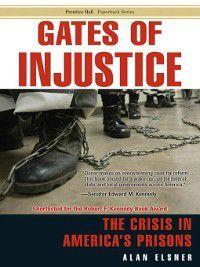 Gates of Injustice, Alan Elsner