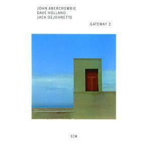 Gateway 2, Gateway, John Abercrombie