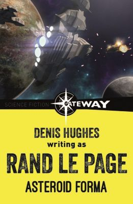 Gateway: Asteroid Forma, Denis Hughes, Rand Le Page