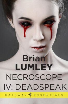 Gateway: Necroscope IV: Deadspeak, Brian Lumley
