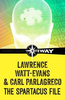 Gateway: The Spartacus File, Lawrence Watt-Evans, Carl Parlagreco