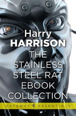 Gateway: The Stainless Steel Rat eBook Collection, Harry Harrison