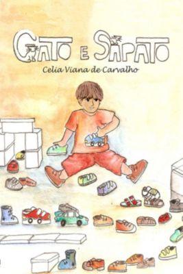 Gato E Sapato, Celia Elza Viana de Carvalho