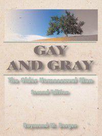 Gay and Gray, Raymond Berger