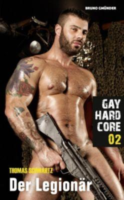 Gay Hardcore - Der Legionär - Thomas Schwartz |