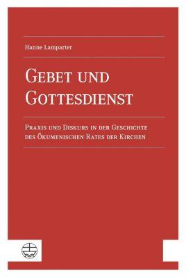 Gebet und Gottesdienst - Hanne Lamparter pdf epub