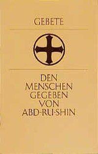 Gebete, Abd-Ru-Shin