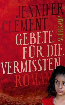 Gebete für die Vermissten, Jennifer Clement