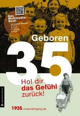 Geboren 35 - Das Multimedia-Buch, Matthias Rickling