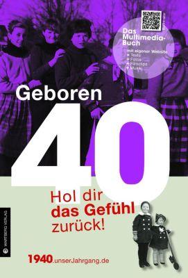 Geboren 40 - Das Multimedia-Buch, Brigitte Fokuhl