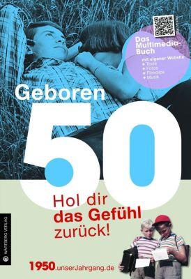 Geboren 50 - Das Multimedia-Buch, Helmut Gerhard