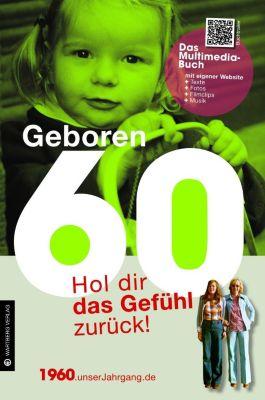 Geboren 60 - Das Multimedia-Buch, Susanne Kronenberg